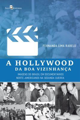 A Hollywood da Boa Vizinhança, Fernanda Lima Rabelo
