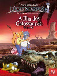 A Ilha Dos Gatossauros ? 1ª Parte, Álvaro;Campos, Carlos J. Magalhães