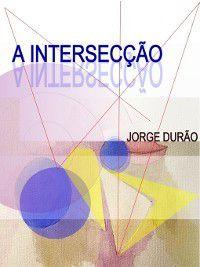 A Intersecção, Jorge Durão
