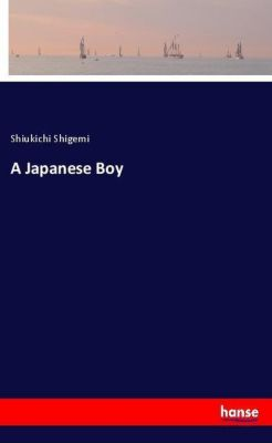 A Japanese Boy, Shiukichi Shigemi