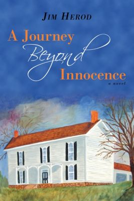 A Journey Beyond Innocence, Jim Herod