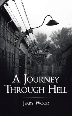 A Journey Through Hell, Jerry Wood