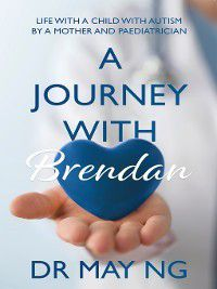 A Journey with Brendan, Dr May Ng