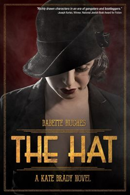 A Kate Brady Novel: The Hat, Babette Hughes