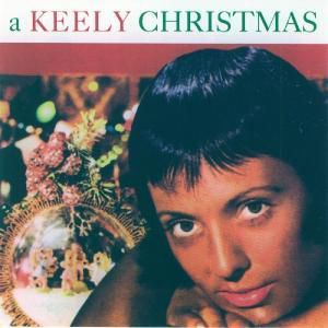 A Keely Christmas, Keely Smith
