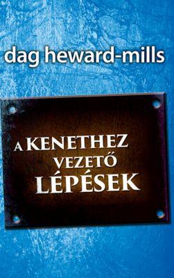 A kene vezető lépések, Dag Heward-Mills
