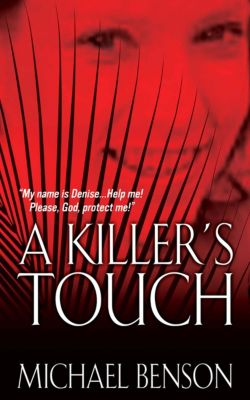 A Killer's Touch, Michael Benson