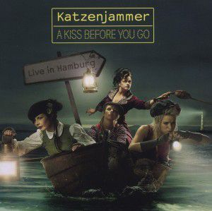 A Kiss Before You Go - Live in Hamburg  CD+DVD, Katzenjammer
