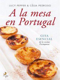 A La Mesa en Portugal, Lucy;Pedroso, Célia Pepper