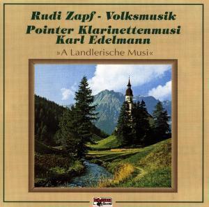 A Landlerische Musi, Rudi Zapf, Pointer Klarinettenmusi