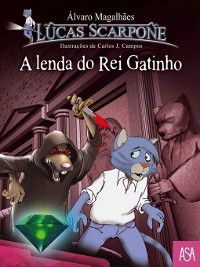 A Lenda do Rei Gatinho, Álvaro Magalhães
