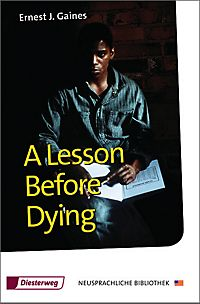 a literary analysis of a lesson before dying by ernest gaines How to write literary analysis ernest j gaines was born on a louisiana plantation in 1933 in the midst of the great depression he began working the fields when he was nine the most successful of these was a lesson before dying, which was nominated for the pulitzer prize and.