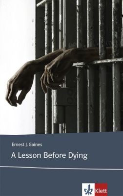 A Lesson Before Dying, Ernest J. Gaines
