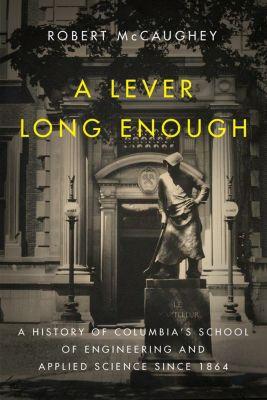 A Lever Long Enough, Robert McCaughey