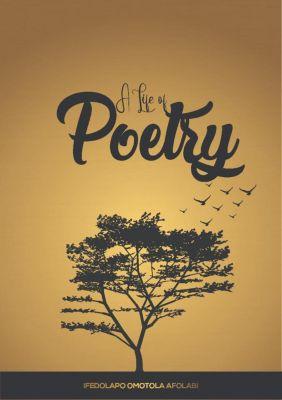 A Life Of Poetry, Ifedolapo Omotola Afolabi