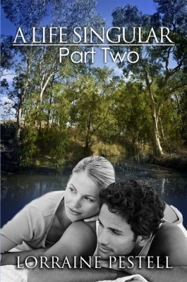 A Life Singular: A Life Singular: Part Two, Lorraine Pestell