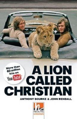 A Lion Called Christian, Class Set, Anthony Bourke, John Rendall, Jane Revell