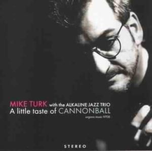 A Little Taste Of Cannonball, Mike Turk