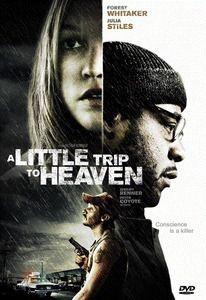 A Little Trip to Heaven, Baltasar Kormákur, Edward Martin Weinman