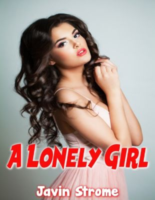 A Lonely Girl, Javin Strome