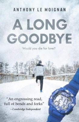 A Long Goodbye, Anthony Le Moignan
