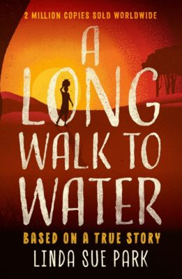 A Long Walk to Water, Linda Sue Park