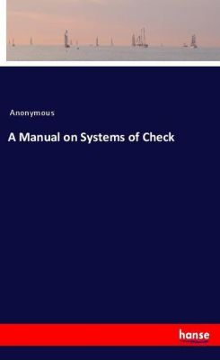 A Manual on Systems of Check, Anonymous