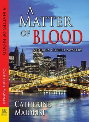 A Matter of Blood, Catherine Maiorisi