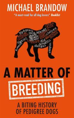 A Matter of Breeding, MICHAEL BRANDOW