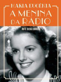 A Menina da Rádio, Rute Silva Correia