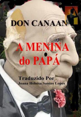 A Menina do Papá, Don Canaan