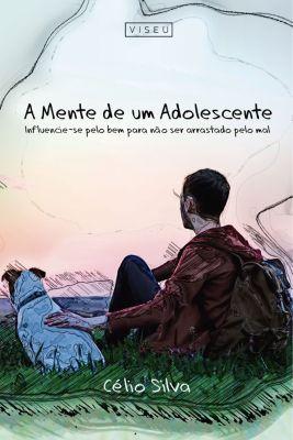 A mente de um adolescente, Célio Silva