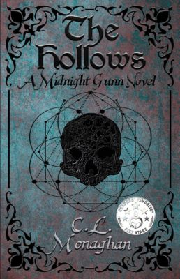 A Midnight Gunn Novel: The Hollows (A Midnight Gunn Novel, #1), C.L. Monaghan