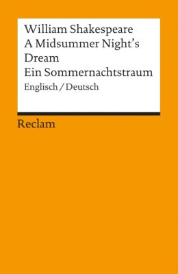 A Midsummer Night's Dream / Ein Sommernachtstraum, William Shakespeare