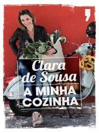 A Minha Cozinha, Clara de Sousa