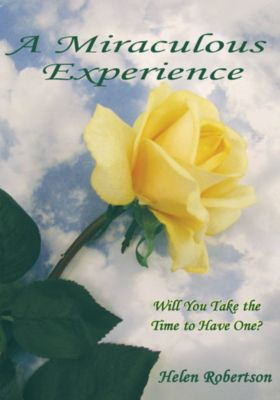 A Miraculous Experience, Helen Robertson