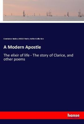A Modern Apostle, Constance Naden, British Poetry Kohler Collection