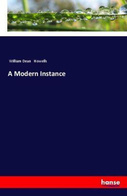 A Modern Instance, William Dean Howells