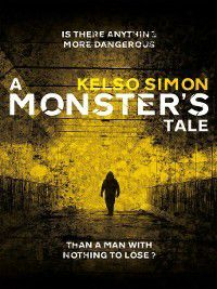 A Monster's Tale, Kelso Simon