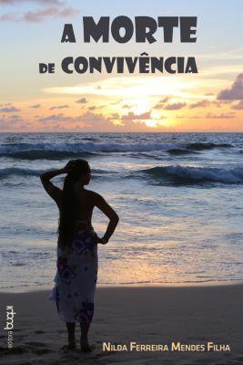 A morte de convivência, Nilda Ferreira Mendes Filha
