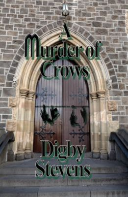 A Murder Of Crows, Digby Stevens