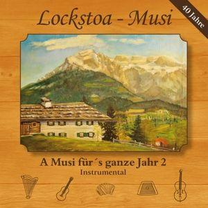 A Musi Für'S Ganze Jahr 2-Instrumental, Lockstoa-Musi