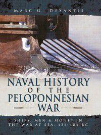 A Naval History of the Peloponnesian War, Marc G de Santis