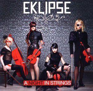 A Night In Strings, Eklipse
