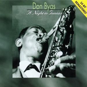 A Night In Tunesia, Don Byas