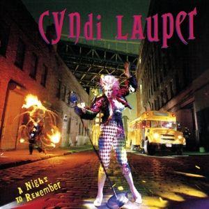 A Night To Remember, Cyndi Lauper