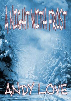 A Night With Frost, Andy Love