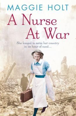 A Nurse at War, Maggie Holt