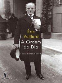A Ordem do Dia, Éric Vuillard