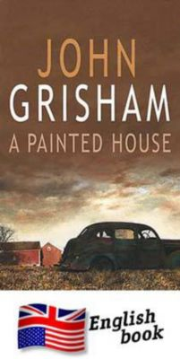 john grishams a painted house essay A painted house is a february 2001 novel by american author john grisham inspired by his childhood in arkansas, it is grisham's first major work outside the legal thriller genre in which he.